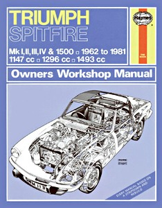 Livre : Triumph Spitfire Mk I, II, III, IV & 1500 (1962-1981) - Haynes Service and Repair Manual