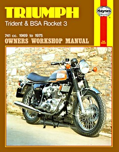 Livre : Triumph Trident & BSA Rocket 3 (1969-1975) - Haynes Owners Workshop Manual