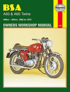 Livre : BSA A50 & A65 Twins - 499 cc, 654 cc (1962-1973) - Haynes Owners Workshop Manual