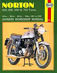 Livre : Norton 500, 600, 650 & 750 Twins (1957-1970) - Haynes Owners Workshop Manual