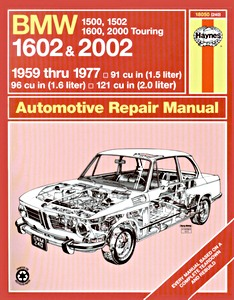 Boek: BMW 1500, 1502, 1600, 1602, 2000 Touring & 2002 (1959-1977) - Haynes Owners Workshop Manual