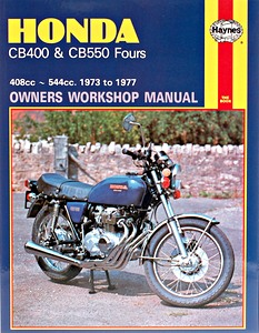 Livre : Honda CB 400 & CB 550 Fours (1973-1977) - Haynes Owners Workshop Manual