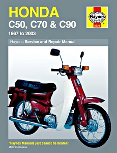 Livre : Honda C50, C70 & C90 (1967-2003) - Haynes Owners Workshop Manual