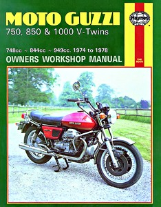 Livre : Moto Guzzi 750, 850 & 1000 V-Twins (1974-1978) - Haynes Owners Workshop Manual
