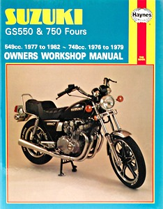 Livre : Suzuki GS 550 (1977-1982) & GS 750 Fours (1976-1979) - Haynes Owners Workshop Manual