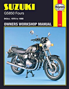 Livre : Suzuki GS 850 Fours - 843 cc (1978-1988) - Haynes Owners Workshop Manual
