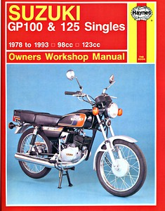 Livre : Suzuki GP 100 & 125 Singles (1978-1993) - Haynes Owners Workshop Manual