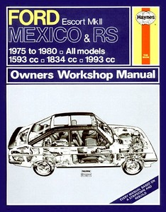 Boek: Ford Escort Mk II Mexico & RS - All models (1975-1980) - Haynes Owners Workshop Manual