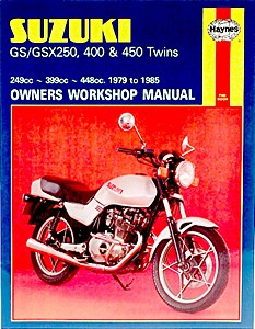Livre : Suzuki GS / GSX 250, 400 & 450 Twins (1979-1985) - Haynes Owners Workshop Manual