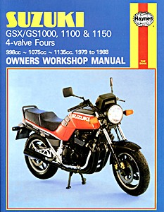 Livre : Suzuki GS / GSX 1000, 1100 & 1150 4-valve Fours (1979-1988) - Haynes Owners Workshop Manual