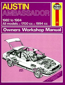 Boek: Austin Ambassador - All models (1982-1984) - Haynes Service and Repair Manual