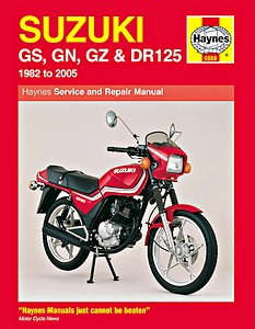 Livre : Suzuki GS, GN, GZ & DR 125 Singles (1982-2005) - Haynes Owners Workshop Manual