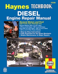 Livre : Diesel Engine Repair Manual - General Motors and Ford Light Trucks, Vans, Passenger Cars - Haynes TechBook