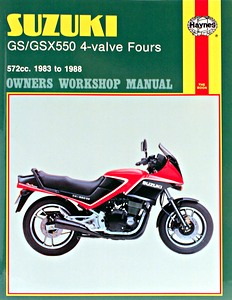 Livre : Suzuki GS / GSX 550 4-valve Fours (1982-1988) - Haynes Owners Workshop Manual
