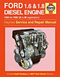 Boek: Ford 1.6 & 1.8 litre Diesel Engine (1984-1996) - Haynes Service and Repair Manual