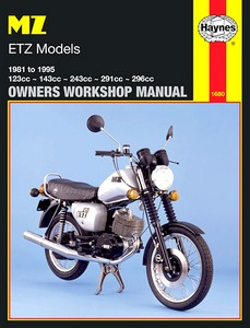 Livre : MZ ETZ Models (1981-1995) - Haynes Owners Workshop Manual
