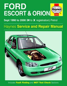Boek: Ford Escort & Orion - Petrol (Sept 1990-2000) - Haynes Service and Repair Manual
