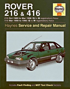 Boek: Rover 216 -Petrol (Oct 1989 - Mar 1996) & 416 - Petrol (Mar 1990 - 1995) - Haynes Service and Repair Manual
