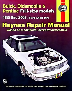 Boek: Buick, Oldsmobile & Pontiac Full-size models - Front-wheel drive (1985-2002) - Haynes Repair Manual