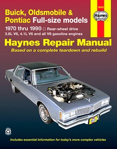 Boek: Buick, Oldsmobile & Pontiac Full-size models - Rear-wheel drive (1970-1990) - 3.8L V6, 4.1L V6 and all V8 gasoline engines - Haynes Repair Manual