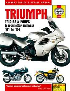 Livre : Triumph Triples & Fours - carburettor engines (1991-2004) - Haynes Service and Repair Manual