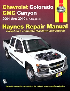 Livre : Chevrolet Colorado / GMC Canyon - All models (2004-2012) - Haynes Repair Manual