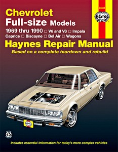 Boek: Chevrolet Full Size Models - Impala, Caprice, Biscayne, Bel Air, Wagons - V6 and V8 (1969-1990) - Haynes Repair Manual