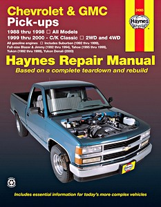 Livre : Chevrolet / GMC Pick-ups - All gasoline engines (1988-1998, C/K Classic 1999-2000) - Haynes Repair Manual