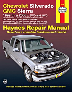 Livre : Chevrolet Silverado / GMC Sierra - Gasoline engines (1999-2006) - Haynes Repair Manual