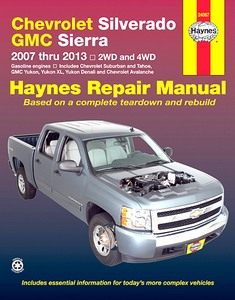 Livre : Chevrolet Silverado / GMC Sierra - 2WD & 4WD - Gasoline engines (2007-2013) - Haynes Repair Manual