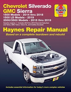 Livre : Chevrolet Silverado / GMC Sierra / Cadillac Escalade - 2WD & 4WD - Gasoline engines (2014-2019) - Haynes Repair Manual