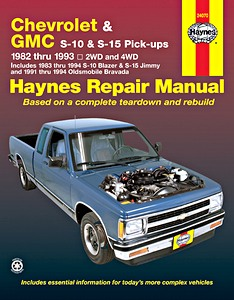Livre : Chevrolet S-10 / GMC S-15 Pick-ups / Oldsmobile Bravada (1982-1994) - Haynes Repair Manual