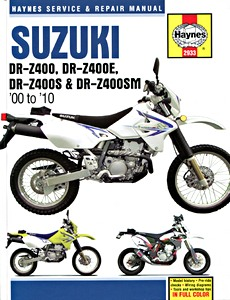 Livre : Suzuki DR-Z 400, DR-Z 400E, DR-Z 400S & DR-Z 400SM (2000-2010) - Haynes Service and Repair Manual