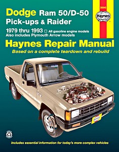 Livre : Plymouth Arrow / Dodge Ram 50 / D-50 Pick-ups & Raider (1979-1993) - Haynes Repair Manual