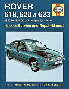 Boek: Rover 618, 620 & 623 - Petrol (1993-1997) - Haynes Service and Repair Manual