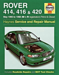 Boek: Rover 414, 416 & 420 - Petrol & Diesel (May 1995 - 1998) - Haynes Service and Repair Manual