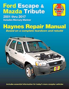 Livre : Mazda Tribute / Mercury Mariner / Ford Escape (2001-2017) (USA) - Haynes Repair Manual