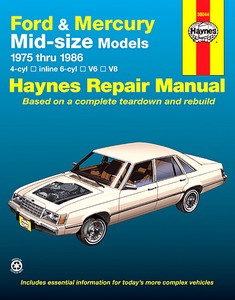 Boek: Mercury / Ford / Lincoln Mid-size Models - 4-cyl, inline 6-cyl, V6, V8 (1975-1986) (USA) - Haynes Repair Manual