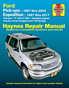 Livre : Ford Expedition (1997-2017), Pick-ups (1997-2003) / Lincoln Navigator (1998-2017) - Gasoline Engines - Haynes Repair Manual