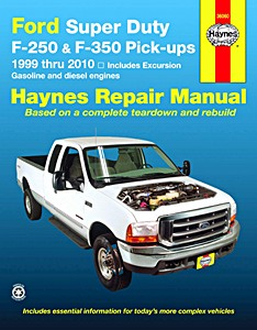 Livre : Ford Excursion (1999-2010) & F-250 and F-350 Super Duty Pick-ups - Gasoline and diesel engines - Haynes Repair Manual