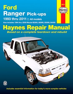 Livre : Mazda B2300, B2500, B3000 & B4000 (1994-2009) / Ford Ranger Pick-ups (1993-2011) (USA) - Haynes Repair Manual