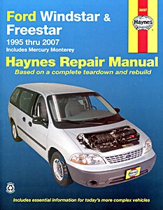 Boek: Mercury Monterey / Ford Windstar & Freestar (1995-2007) - Haynes Repair Manual