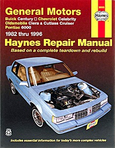 Boek: Pontiac 6000 / Buick Century / Chevrolet Celebrity / Oldsmobile Ciera, Cutlass Cruiser (1982-1996) - Haynes Repair Manual