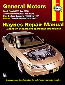 Boek: Buick Regal (1998-2004) / Chevrolet Lumina (1990-1994) / Oldsmobile Cutlass Supreme (1988-1997) / Pontiac Grand Prix (1988-2007) - Haynes Repair Manual