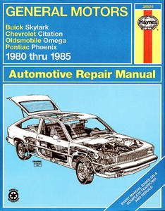 Boek: Buick Skylark / Chevrolet Citation / Oldsmobile Omega / Pontiac Phoenix (1980-1985) - Haynes Repair Manual