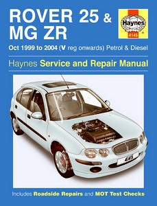 Boek: Rover 25 & MG ZR - Petrol & Diesel (Oct 1999 - 2006) - Haynes Service and Repair Manual