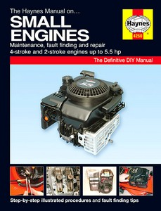 Boek : Haynes Small Engines Manual: Maintenance, fault finding and repair - 4-stroke and 2-stroke engines up to 5.5 hp