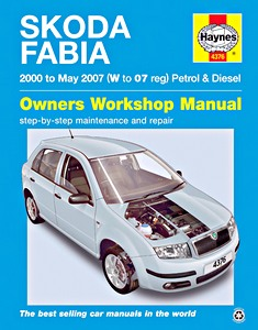 Boek: Skoda Fabia - Petrol & Diesel (2000 - May 2007) - Haynes Service and Repair Manual