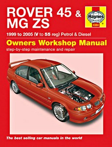 Boek: Rover 45 & MG ZS - Petrol & Diesel (1999-2005) - Haynes Service and Repair Manual
