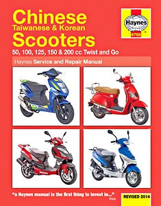 Chinese, Taiwanese & Korean Scooters - 50, 100, 125, 150 & 200 cc Twist and Go - Haynes Service and Repair Manual